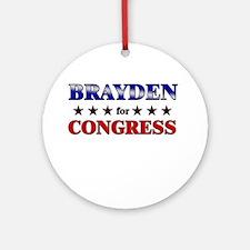 BRAYDEN for congress Ornament (Round)