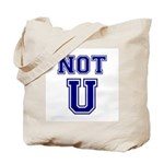 Not U Tote Bag