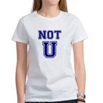 Not U Women's T-Shirt