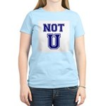 Not U Women's Light T-Shirt