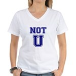 Not U Women's V-Neck T-Shirt
