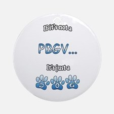 PBGV Not Ornament (Round)