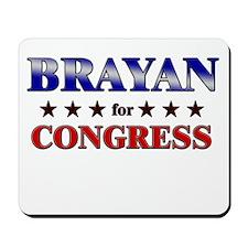 BRAYAN for congress Mousepad