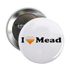 "I Love Mead 2.25"" Button"