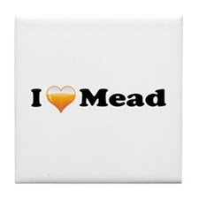 I Love Mead Tile Coaster