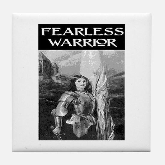 FEARLESS WARRIOR Tile Coaster