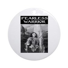 FEARLESS WARRIOR Ornament (Round)