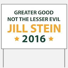 Jill Stein 2016 Yard Sign