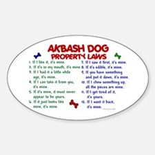 Akbash Dog Property Laws 2 Oval Decal