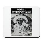 ORIGINAL ENVIRONMENTALIST Mousepad