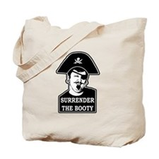 Unique Surrender the booty Tote Bag