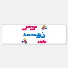 Pimp Kennedy's Ride Bumper Bumper Bumper Sticker
