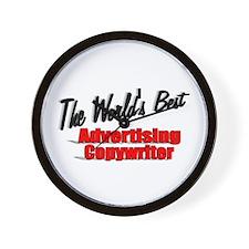 """The World's Best Advertising Copywriter"" Wall Clo"
