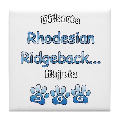 Ridgeback Not Tile Coaster