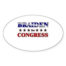 BRAIDEN for congress Oval Decal