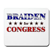 BRAIDEN for congress Mousepad
