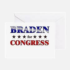 BRADEN for congress Greeting Card