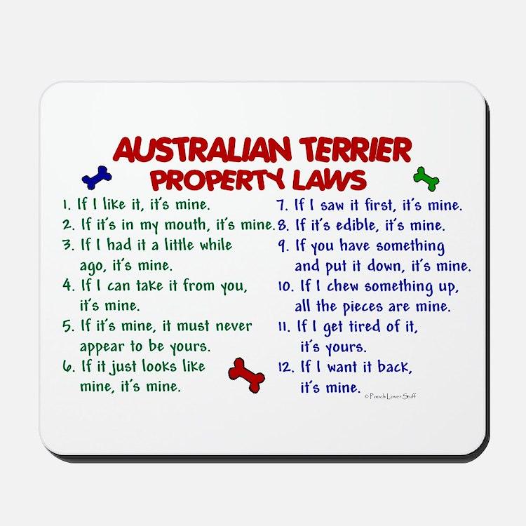 Australian Terrier Property Laws 2 Mousepad