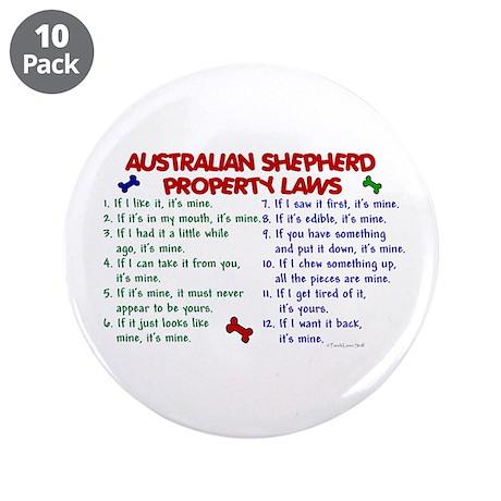 """Australian Shepherd Property Laws 2 3.5"""" Button (1"""
