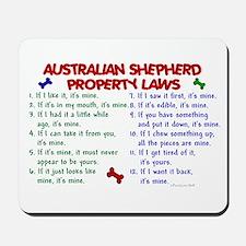 Australian Shepherd Property Laws 2 Mousepad