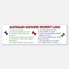 Australian Shepherd Property Laws 2 Bumper Bumper Sticker