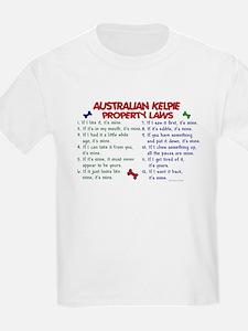 Australian Kelpie Property Laws 2 T-Shirt