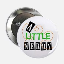A Little Nerdy Button