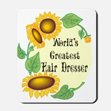 World's Greatest Hair Dresser Mousepad