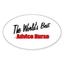 """The World's Best Advice Nurse"" Oval Decal"