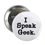 I Speak Geek Button