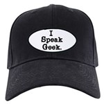 I Speak Geek Black Cap