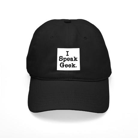 I Speak Geek Black Cap