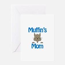 Muffin's Mom Greeting Card