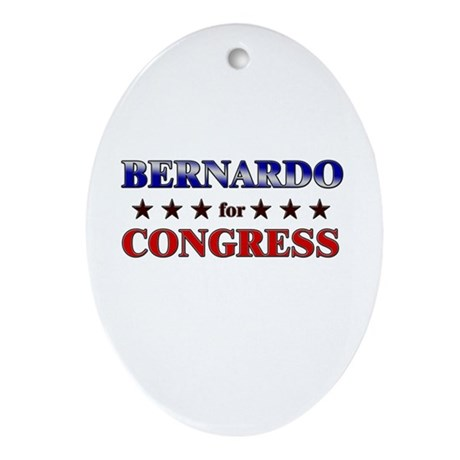 BERNARDO for congress Oval Ornament