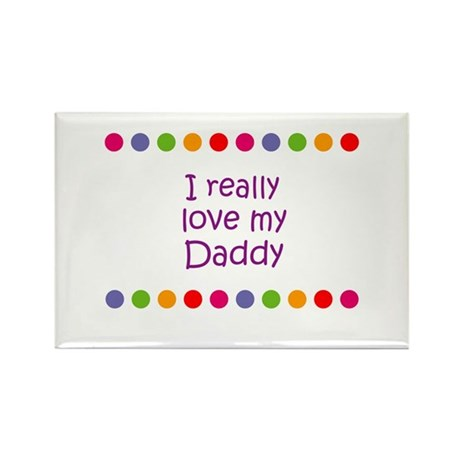 I really love my Daddy Rectangle Magnet (10 pack)