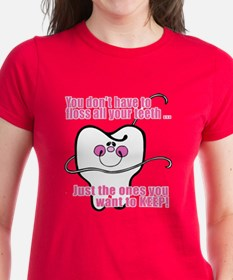 You don't have to floss Tee