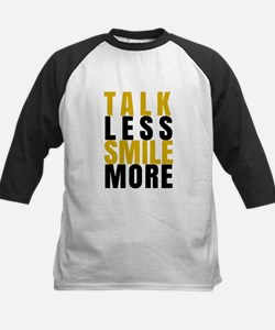 Talk Less Smile More Baseball Jersey