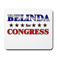 BELINDA for congress Mousepad