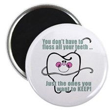 "You don't have to floss 2.25"" Magnet (100 pack)"