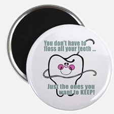 """You don't have to floss 2.25"""" Magnet (100 pack)"""