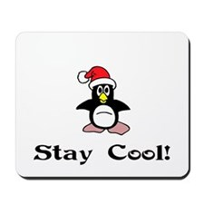 Stay Cool Mousepad