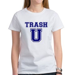 Trash U Women's T-Shirt