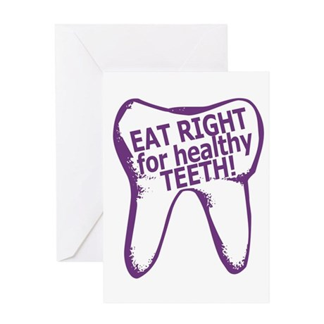 Eat Right Healthy Teeth Greeting Card