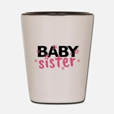 Baby Sister Shot Glass