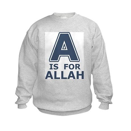 A is for Allah Kids Sweatshirt
