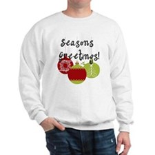 Season's Greetings Ornaments Sweatshirt