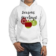 Season's Greetings Ornaments Hoodie
