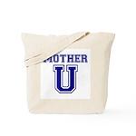Mother U Tote Bag