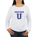 Mother U Women's Long Sleeve T-Shirt
