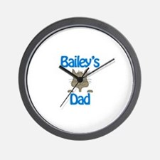 Bailey's Dad Wall Clock